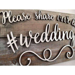 Hashtag Sign for Weddings