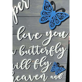 In Loving Memory Butterfly Sign