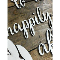 Welcome to our Happily ever after wooden sign