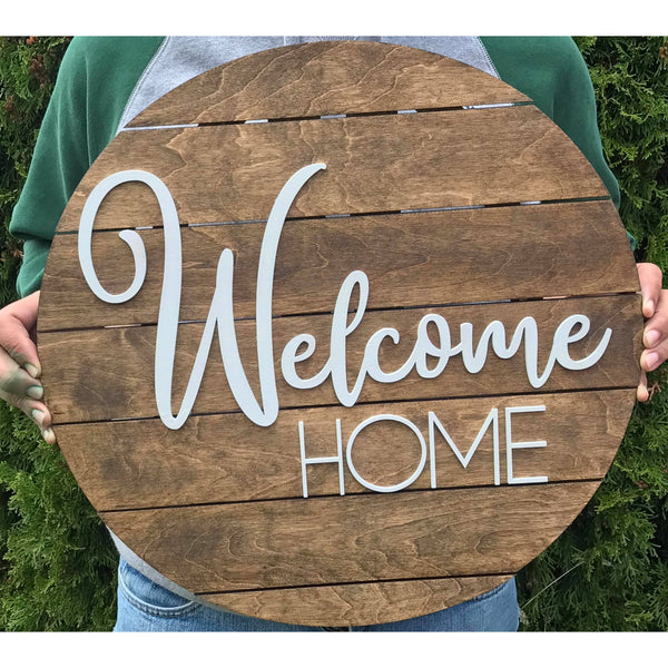 Welcome home sign with your choice of colors