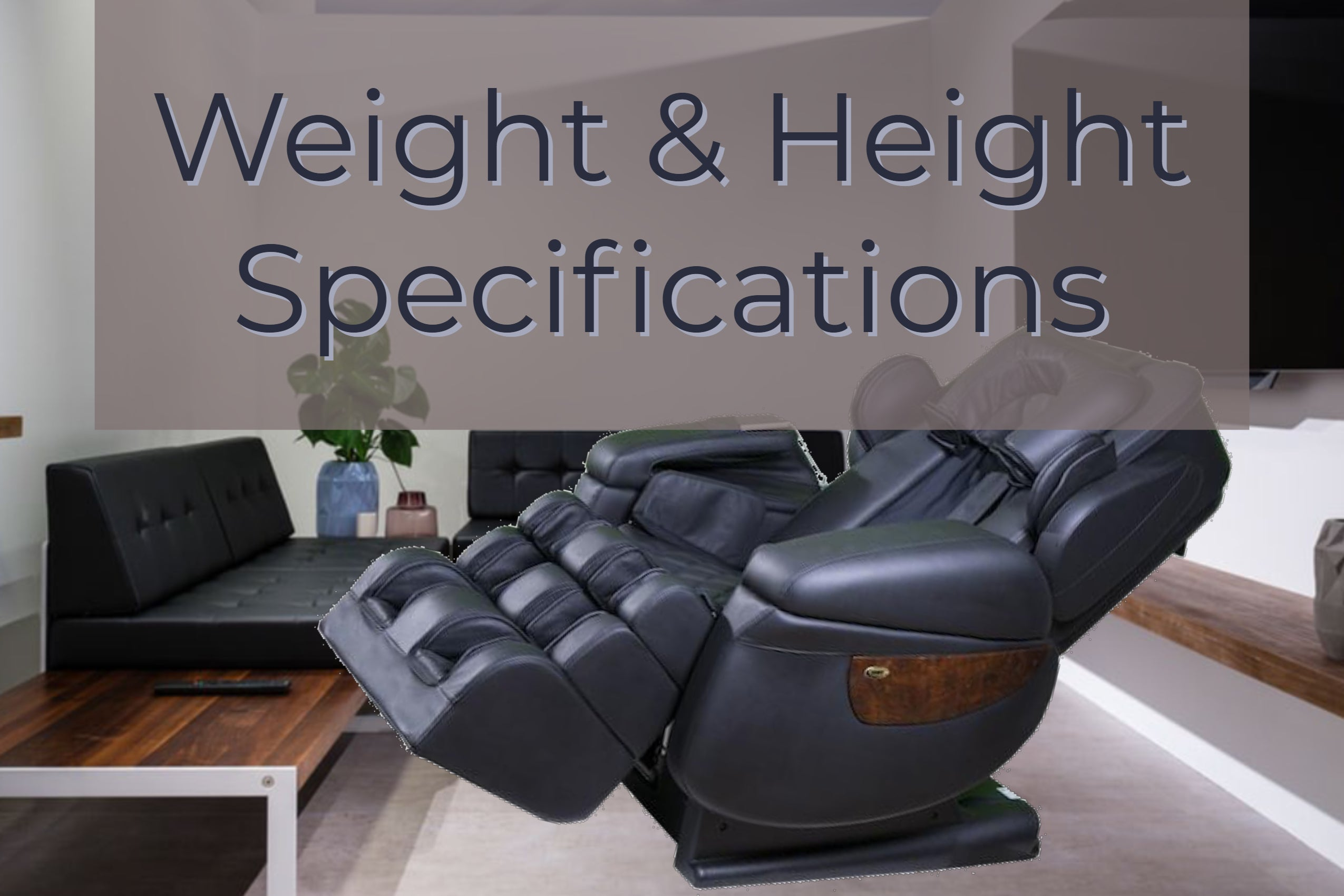 weight and height specifications for massage chairs