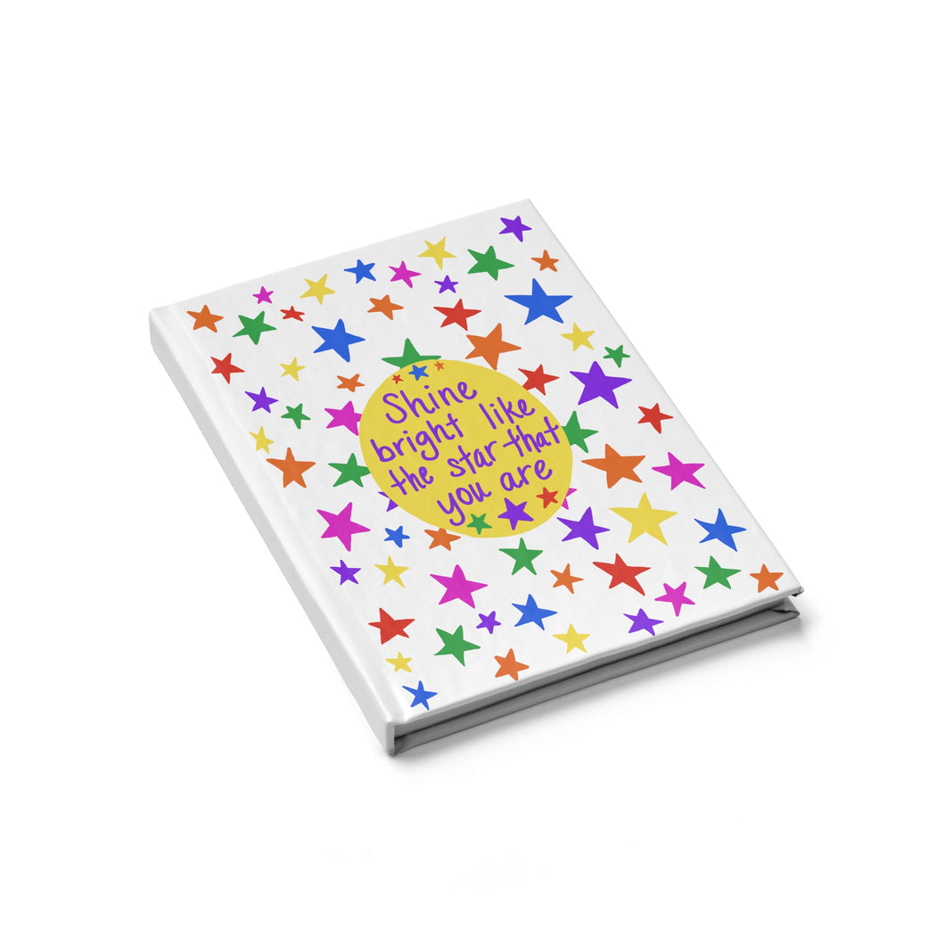 Shine bright like the star that you are - Blank Journal