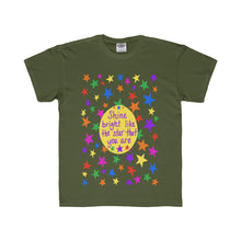Shine bright like the star that you are - Youth Regular Fit Tee