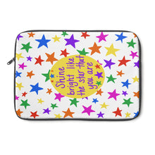 Shine bright like the star that you are - Laptop Sleeve