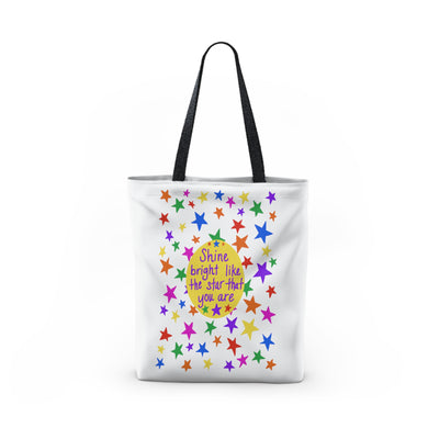 Shine bright like the star that you are - Tote Bag