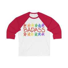 BADASS with rainbow stars - Unisex 3/4 Sleeve Baseball Tee