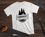 Sawdust is Man Glitter Father's Day T-Shirt
