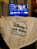 Disney+ and Chill Blanket