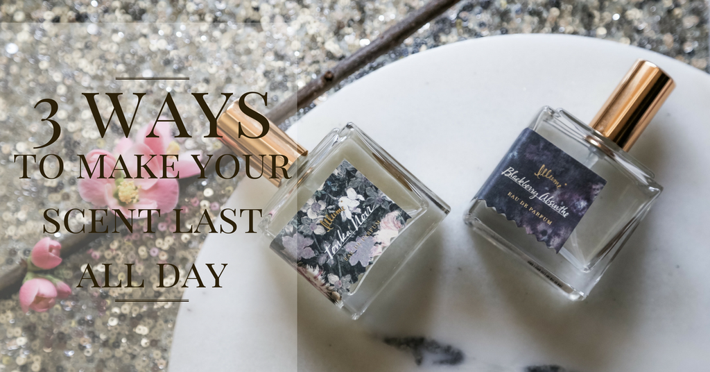 3 Easy Ways To Make Your Scent Last All Day - Guaranteed