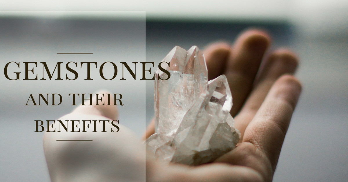 Legend of Gemstones (and Their Widely Believed Benefits)