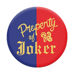 Property of Joker, PopSockets