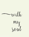 with my soul word art