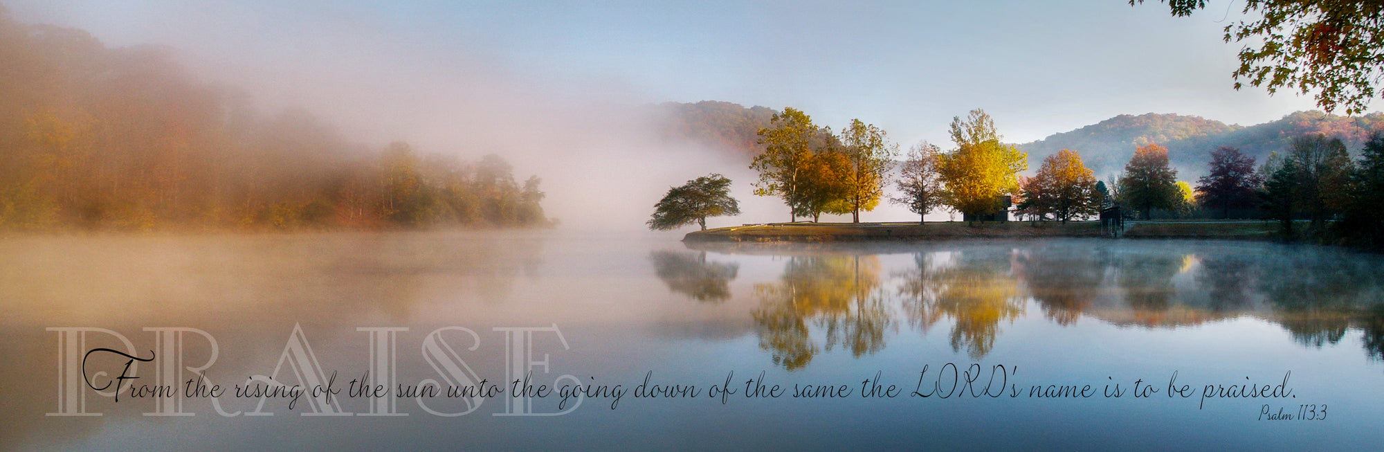 Foggy morning landscape and lake at Beech Fork State with scripture verse.
