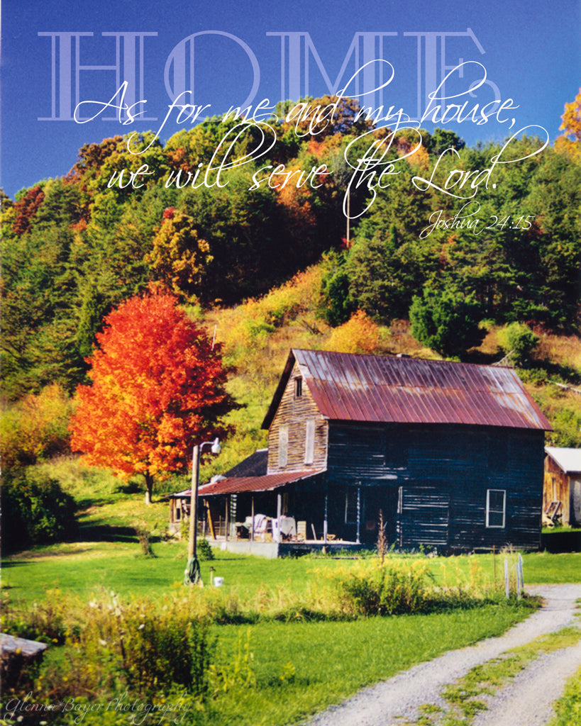 Old wood house in the autumn hills of West Virginia with scripture verse