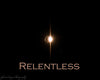 "The diamond ring phase of a solar eclipse with the word ""relentless"""
