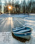 Old rowboat beside frozen pond at evening in Preble County, Ohio with scripture verse