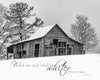 Red Valley, Virginia, Barn in Winter, Old, Trees, Snow, White, Bible Verse, Psalm, Inspirational