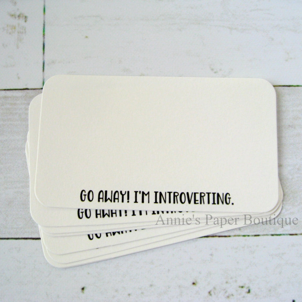 Go Away! I'm Introverting Mini Note Cards