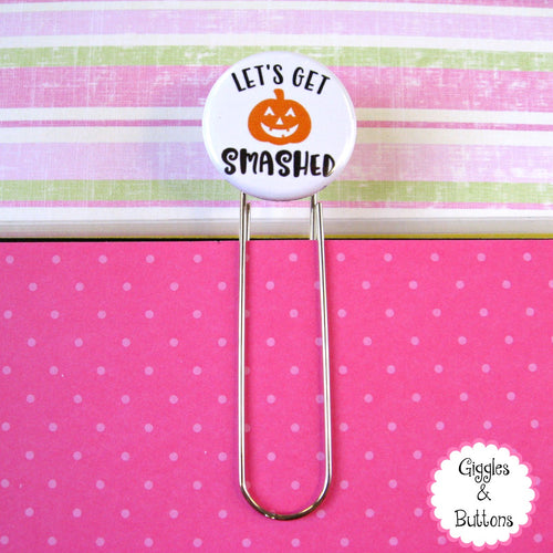 Let's Get Smashed Halloween Button Paper Clip