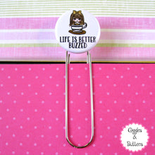 Life is Better Buzzed Button Paper Clip