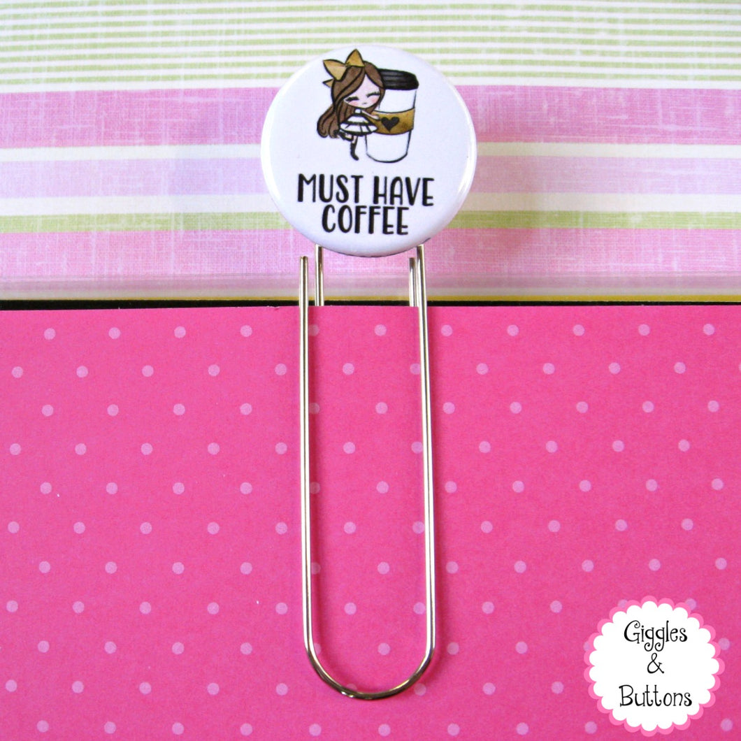 Must Have Coffee Button Paper Clip