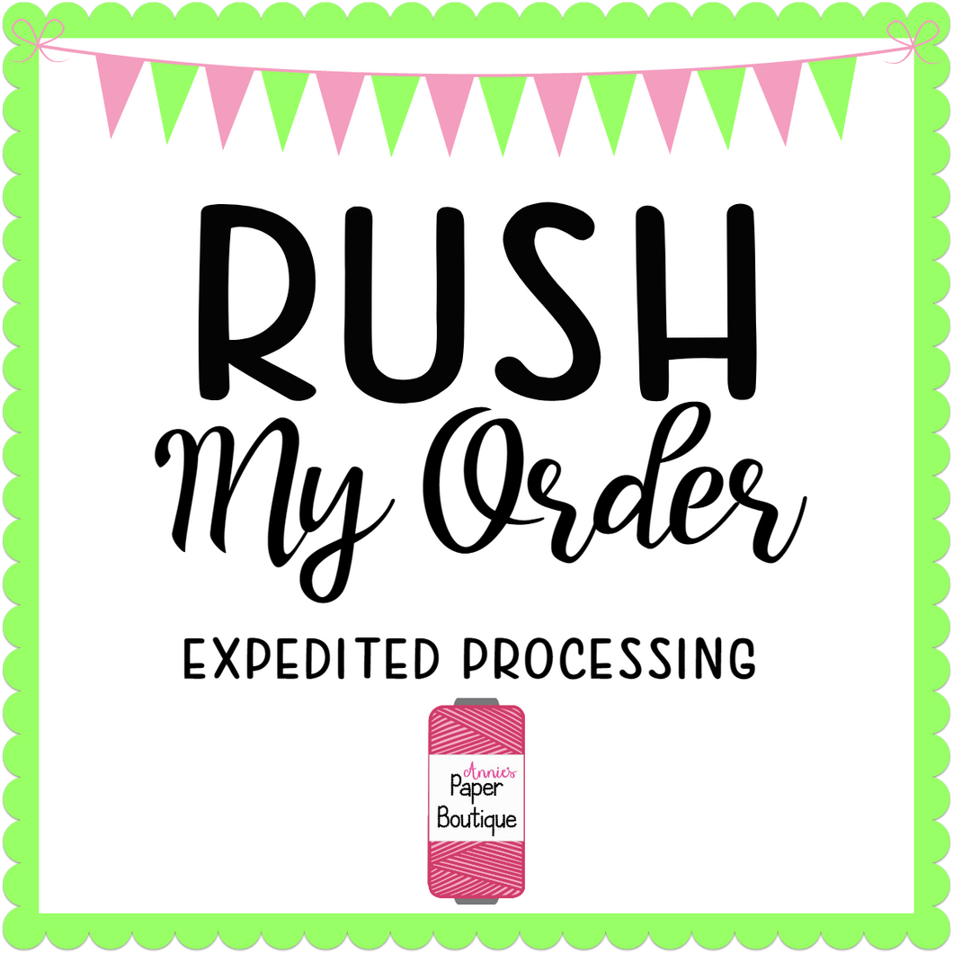 Rush My Order -- Processing Upgrade