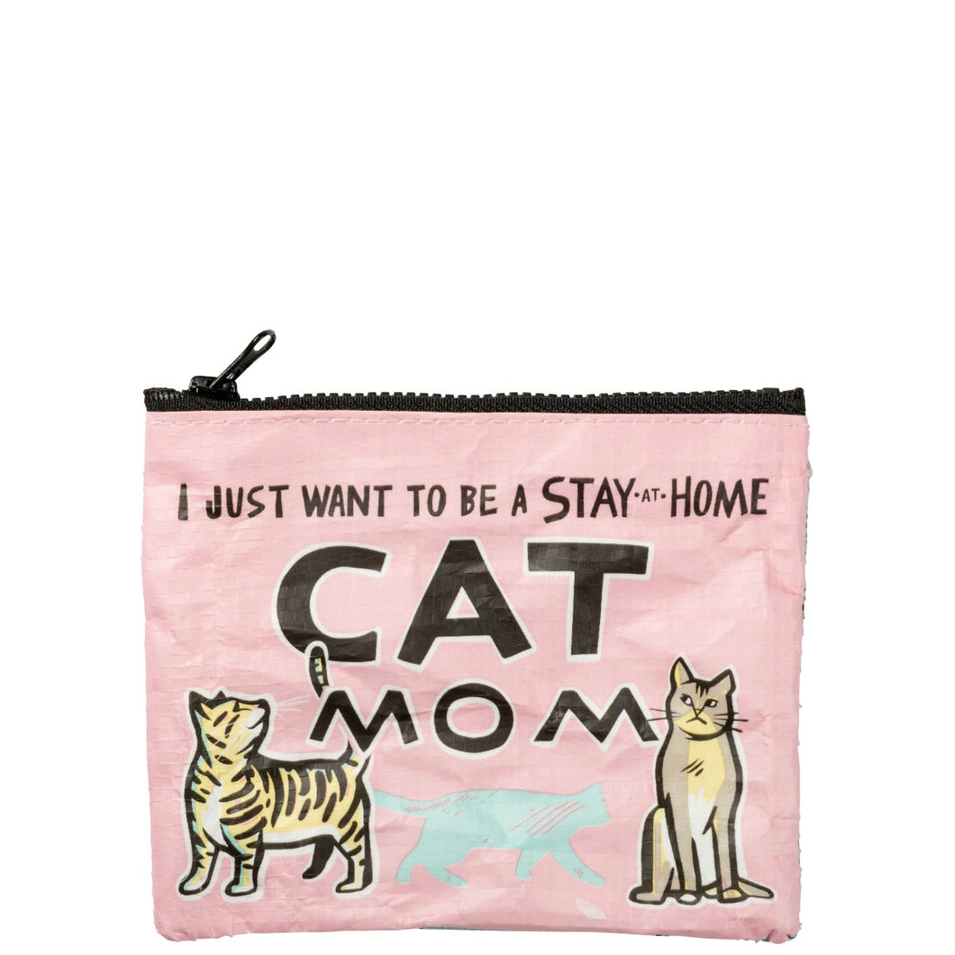 I just want to be a stay at home cat mom small zipper pouch