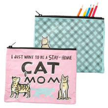 I Just Want to be a Stay at Home Cat Mom Zipper Pouch