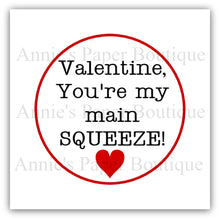 Valentine You're My Main Squeeze Printable