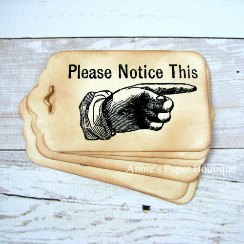 Please Notice This Pointing Finger Vintage Inspired Tags