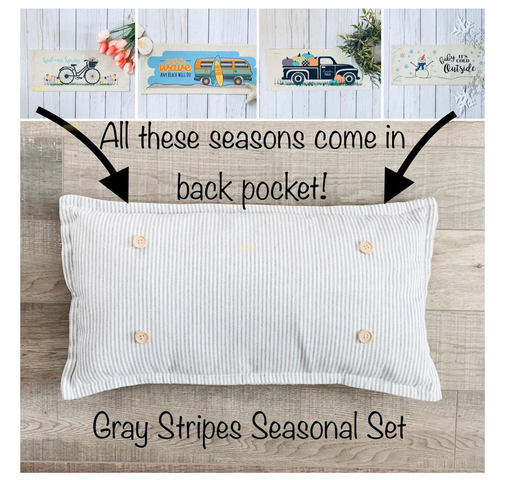 Seasonal Set w/ Gray Stripes Pillow