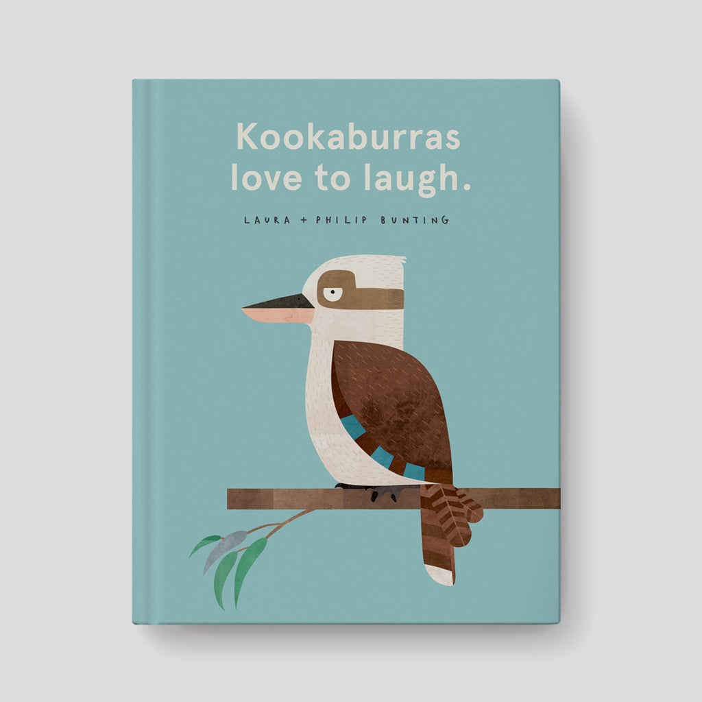 Kookaburras Love to Laugh - Laura Bunting