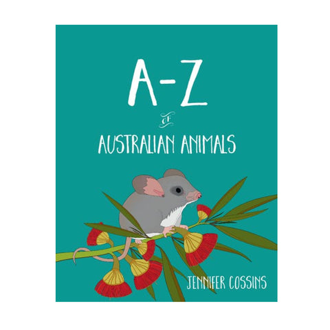 A-Z of Australian Animals - Jennifer Cossins