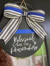 Blessed are the Peacemakers - Thin Blue Line round sign