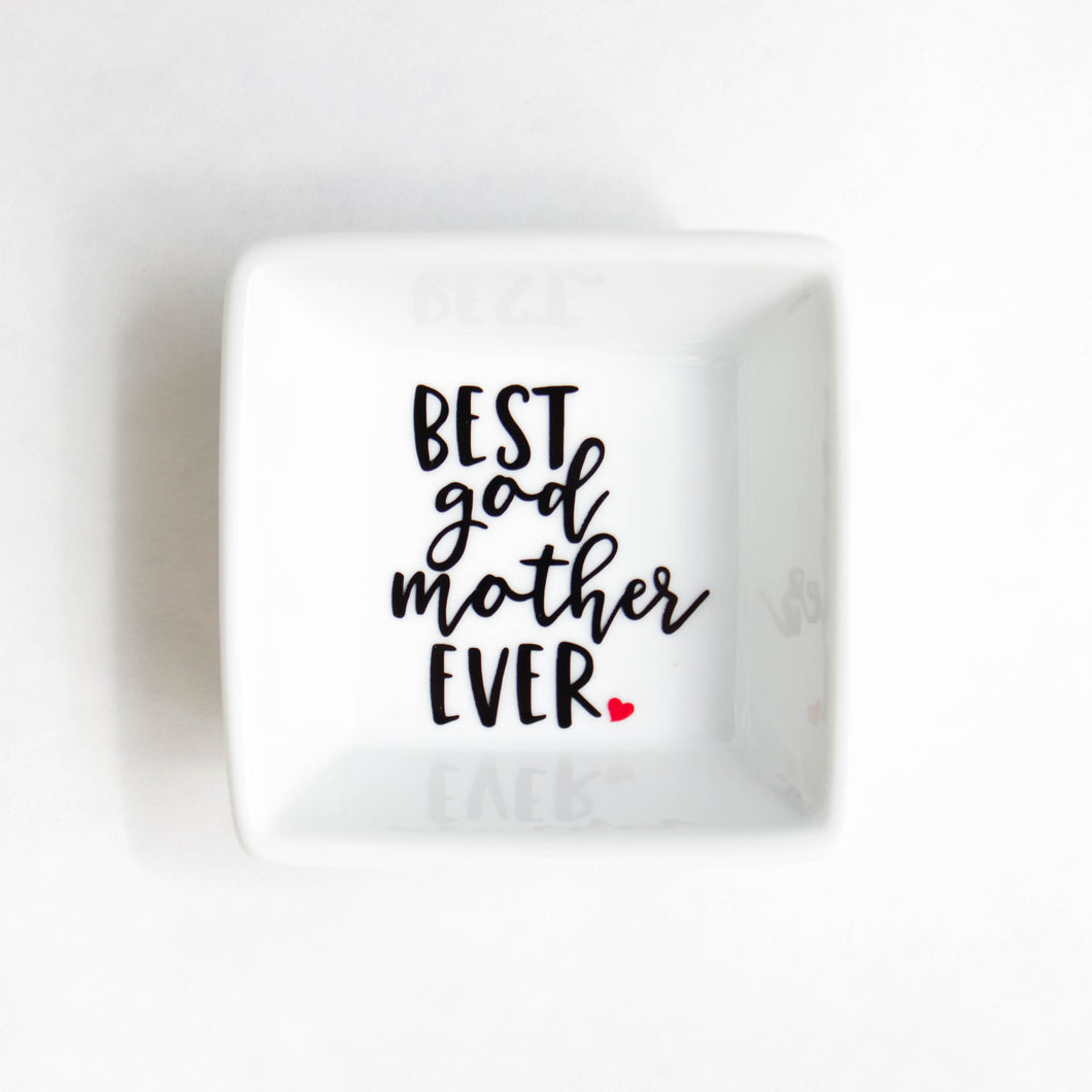 Ring Dish | Best God Mother Ever Ring Dish | Gift for God Mother | Birthday Gift | Ring holder | Trinket Dish | Ring Tray | Jewelry dish
