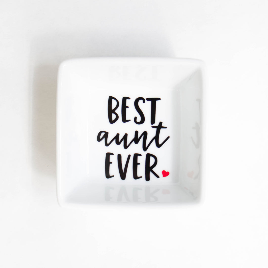 Ring Dish | Best Aunt Ever Ring Dish | Gift for Aunt | Auntie | Mother's Day Gift | Ring holder | Trinket Dish | Ring Tray | Jewelry dish