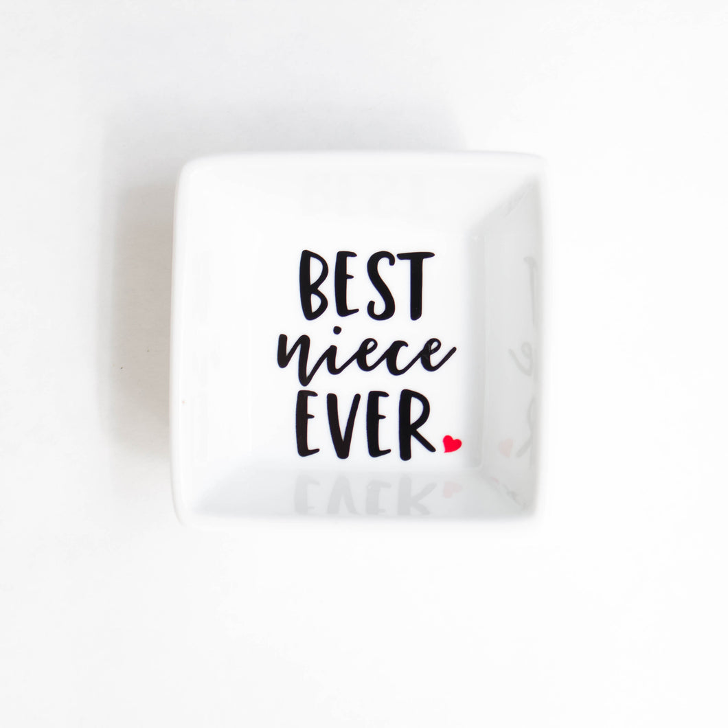 Best Niece Ever Ring Dish - Gift for Niece - Birthday Gift - Stocking Stuffer idea