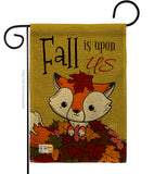 Fall Is Upon Us - Harvest & Autumn Fall Vertical Impressions Decorative Flags HG137105 Made In USA