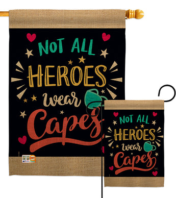 Not All Heroes Wear Capes - Expression Inspirational Vertical Impressions Decorative Flags HG115161 Made In USA