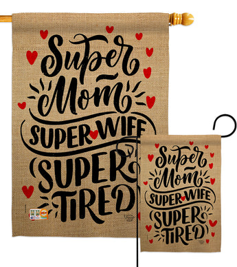 Super Tired Mom - Mother's Day Summer Vertical Impressions Decorative Flags HG192192 Made In USA