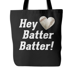 Hey Batter Batter! Tote Bag - Trendsy Tees