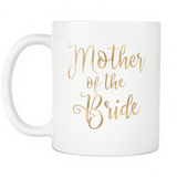 Mother Of The Bride Mug - Trendsy Tees