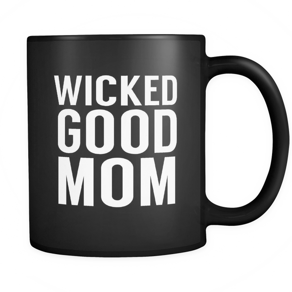 Wicked Good Mom Mug