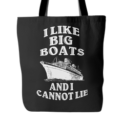 I Like Big Boats Tote Bag - Trendsy Tees