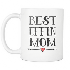 Best Effin Mom - Trendsy Tees