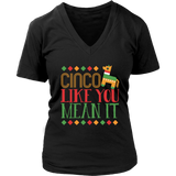 Cinco Like You Mean It - Trendsy Tees