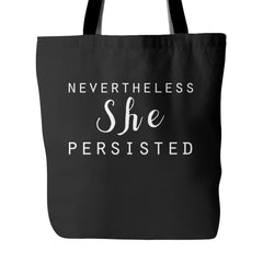 Nevertheless She Persisted Tote Bag - Trendsy Tees