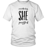Nevertheless She Persisted T-Shirt - Trendsy Tees