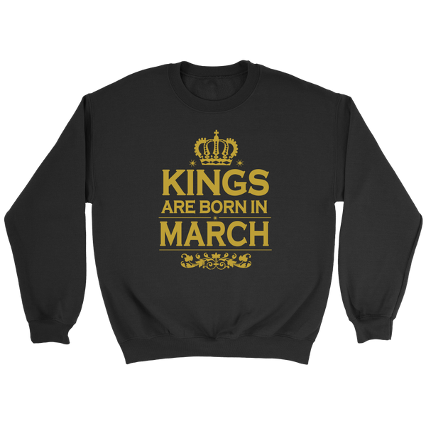 Kings Are Born In March - Trendsy Tees
