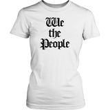 We the People T-Shirt - Trendsy Tees